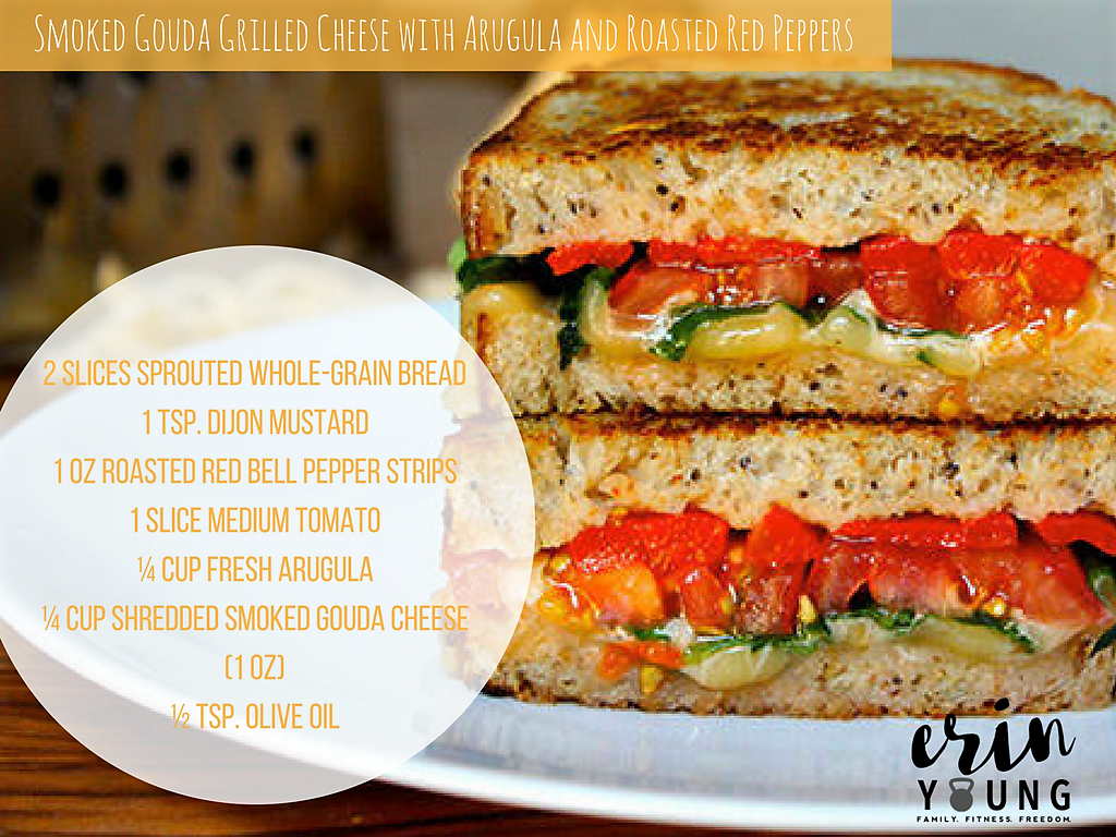 Smoked Gouda Grilled Cheese With Arugula And Roasted Red Peppers Erin Young Fitness