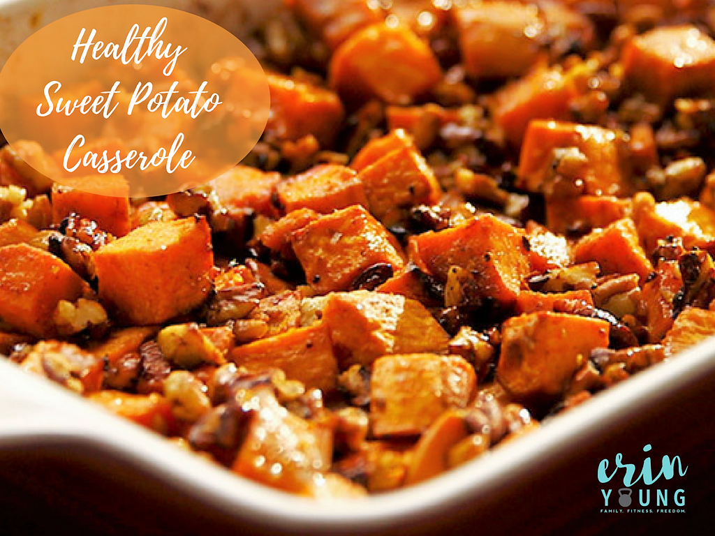 Healthy Sweet Potato Casserole Recipe Erin Young Fitness